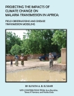 Projecting the Impacts of Climate Change on Malaria Transmission in Africa Cover Image
