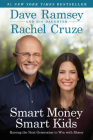 Smart Money Smart Kids: Raising the Next Generation to Win with Money Cover Image