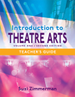 Introduction to Theatre Arts 1 Teacher's Guide Cover Image
