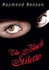 The Black Stiletto: A Novel Cover Image