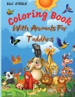 Animals Coloring Book For Toddlers: Awesome Coloring Book for Little Kids Age 2-4, 4-8, Boys, Girls, Preschool and Kindergarten,50 big, simple and fun Cover Image