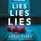Lies, Lies, Lies Lib/E Cover Image