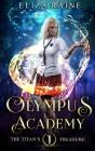 Olympus Academy: The Titan's Treasure Cover Image