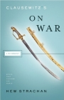 Clausewitz's on War: A Biography (Books That Changed the World) Cover Image