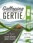 Galloping Gertie: The True Story of the Tacoma Narrows Bridge Collapse Cover Image