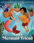 Maia's Mermaid Friend (paperback) Cover Image