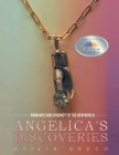 Angelica's Discoveries: Romance and Journey to the New World Cover Image