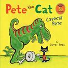 Pete the Cat: Cavecat Pete Cover Image