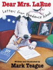 Dear Mrs. LaRue: Letters from Obedience School: Letters From Obedience School (LaRue Books) Cover Image
