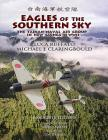 Eagles of the Southern Sky: The Tainan Air Group in WWII Volume One: New Guinea Cover Image