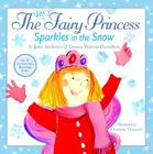 The Very Fairy Princess Sparkles in the Snow Cover Image