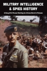 Military Intelligence & Spies History: A Story Of A Person Working As A Green Beret In Vietnam: Green Beret Training Cover Image