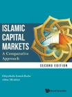 Islamic Capital Markets: A Comparative Approach (Second Edition) Cover Image