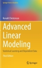 Advanced Linear Modeling: Statistical Learning and Dependent Data (Springer Texts in Statistics) Cover Image