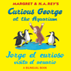 Jorge el curioso visita el acuario /Curious George at the Aquarium (bilingual edition) Cover Image