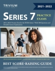 Series 7 Exam Prep 2021-2022: Practice Tests for the FINRA Series 7 With 500 Questions and Detailed Answer Explanations Cover Image