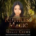 Ruthless Magic Lib/E Cover Image