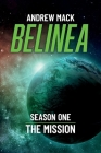 Belinea: Season One - The Mission Cover Image