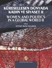Küreselleşen Dünyada Kadın ve Siyaset II - Women and Politics in a Global World II Cover Image