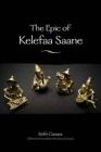 The Epic of Kelefaa Saane Cover Image