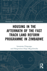 Housing in the Aftermath of the Fast Track Land Reform Programme in Zimbabwe Cover Image