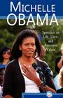 Michelle Obama: Speeches on Life, Love, and American Values Cover Image