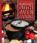The Complete Book of Dutch Oven Cooking Cover Image