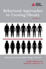 Behavioral Approaches to Treating Obesity: Helping Your Patients Make Changes That Last Cover Image