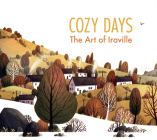 Cozy Days: The Art of Iraville Cover Image