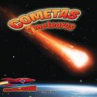 Cometas Y Meteoros: Atravesando El Espacio: Comets and Meteors: Shooting Through Space (Inside Outer Space) Cover Image