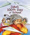 Jake's 100th Day of School Cover Image