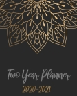 2020-2021 Two Year Planner: Black Mandala, 24 Months Planner Calendar January 2020 to December 2021 Track And To Do List Schedule Agenda Organizer Cover Image