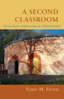 A Second Classroom: Parent-Teacher Relationships in a Waldorf School Cover Image