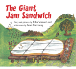 The Giant Jam Sandwich (lap board book) Cover Image