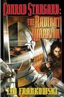 Conrad Stargard: The Radiant Warrior Cover Image
