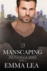 Manscaping: The Playbook Series Book 2 Cover Image