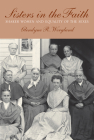 Sisters in the Faith: Shaker Women and Equality of the Sexes Cover Image