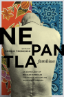 Nepantla Familias: An Anthology of Mexican American Literature on Families in between Worlds (Wittliff Collections Literary Series) Cover Image