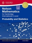 Nelson Probability and Statistics 2 for Cambridge International a Level Cover Image
