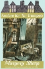 Fanfare for Tin Trumpets Cover Image