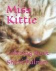 Miss Kittie: Coloring Book Cover Image