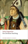 On Christian Teaching (Oxford World's Classics) Cover Image