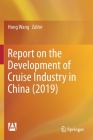 Report on the Development of Cruise Industry in China (2019) Cover Image