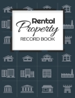 Rental Property Record Book: Rental Property Landlord Income Maintenance Management Tracker Record Book Cover Image