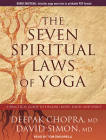 The Seven Spiritual Laws of Yoga: A Practical Guide to Healing Body, Mind, and Spirit Cover Image