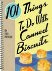 101 Things to Do with Canned Biscuits Cover Image