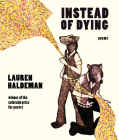 Instead of Dying (Colorado Prize for Poetry) Cover Image