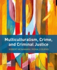 Multiculturalism, Crime, and Criminal Justice Cover Image