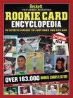 Beckett Rookie Card Encyclopedia: The Definitive Resource for Every Rookie Card Ever Made Cover Image