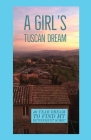 A Girl's Tuscan Dream Cover Image